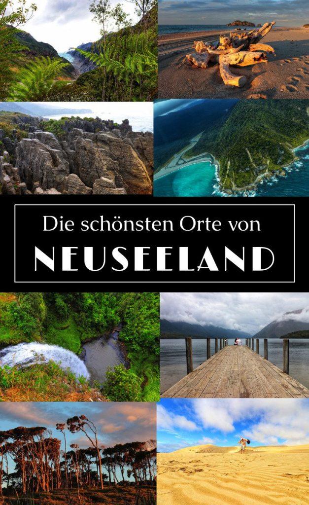 Neuseeland - Die schönsten Orte & Sehenswürdigkeiten