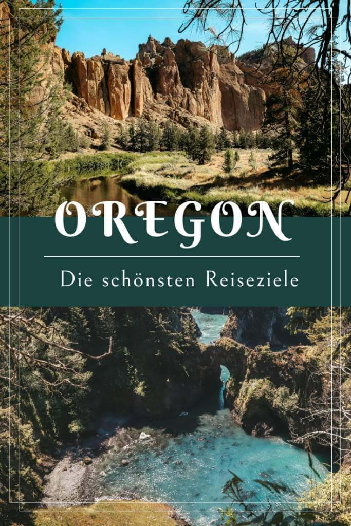 Oregon, USA - Die schönsten Reiseziele an der Nordwest Küste!