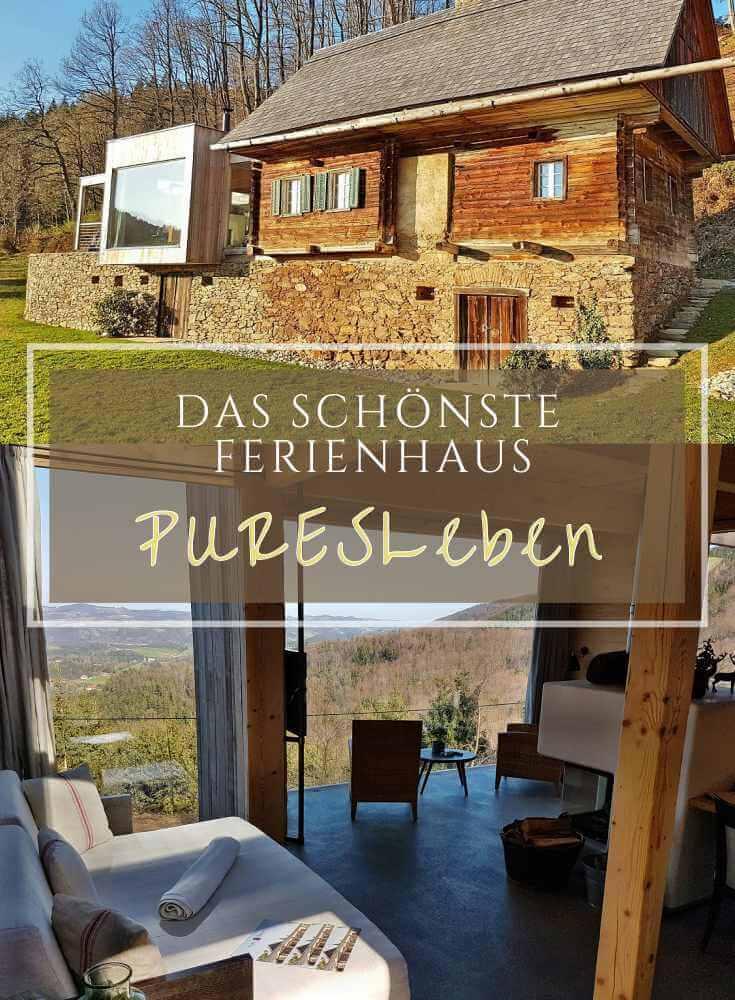 PuresLeben - Das schönste Ferienhaus in der Steiermark, Österreich!