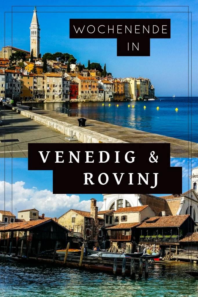 Venedig & Rovinj - Die besten Tipps für einen Kurz-Urlaub in Italien & Kroatien!
